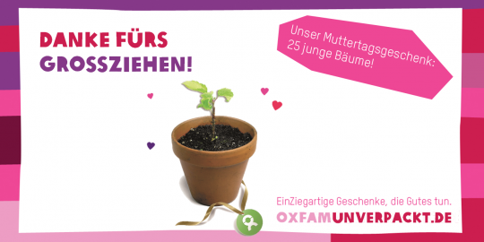 Neu bei OxfamUnverpackt: 25 junge Bäume zum Muttertag © Oxfam Deutschland